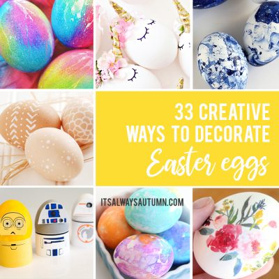 33 AMAZING egg decorating ideas for Easter {ditch the dye!}