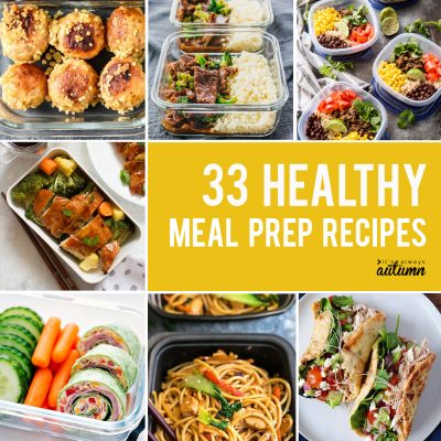 33 delicious meal prep recipes for healthy lunches that taste great!