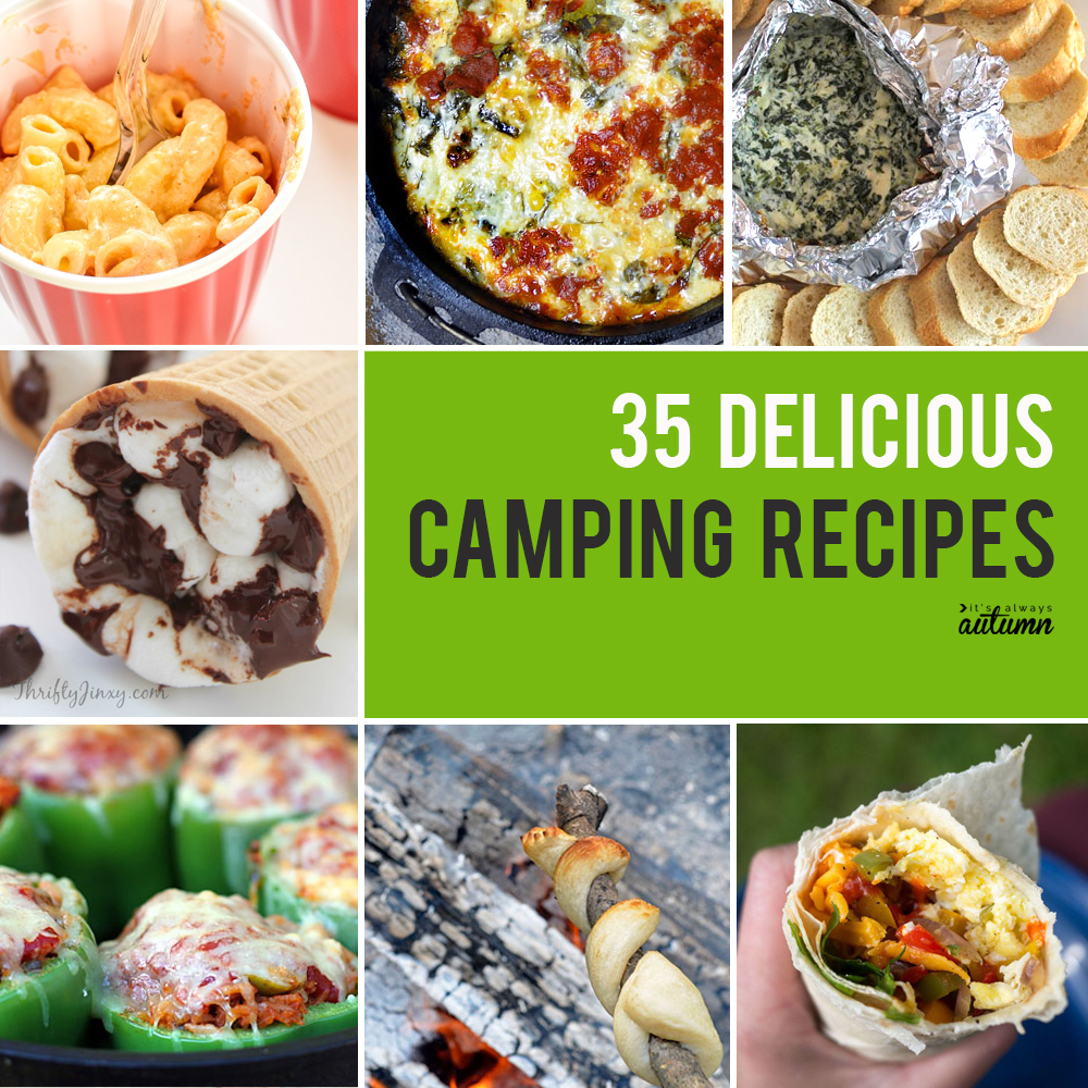 35 Best Camping Recipes So You Never Have To Eat Hot Dogs Again