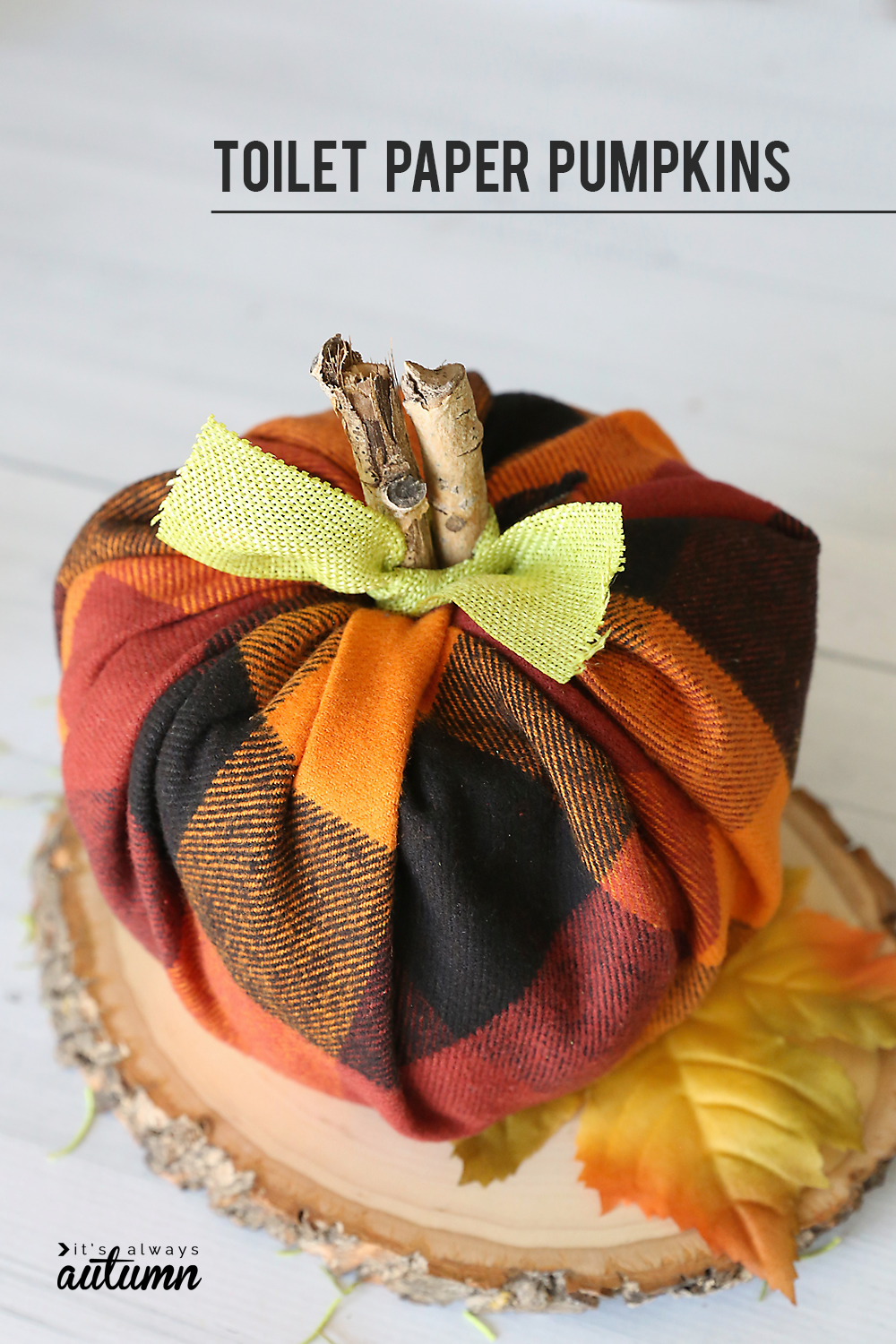 How To Make Cute Plaid Pumpkins Using Toilet Paper Rolls Its