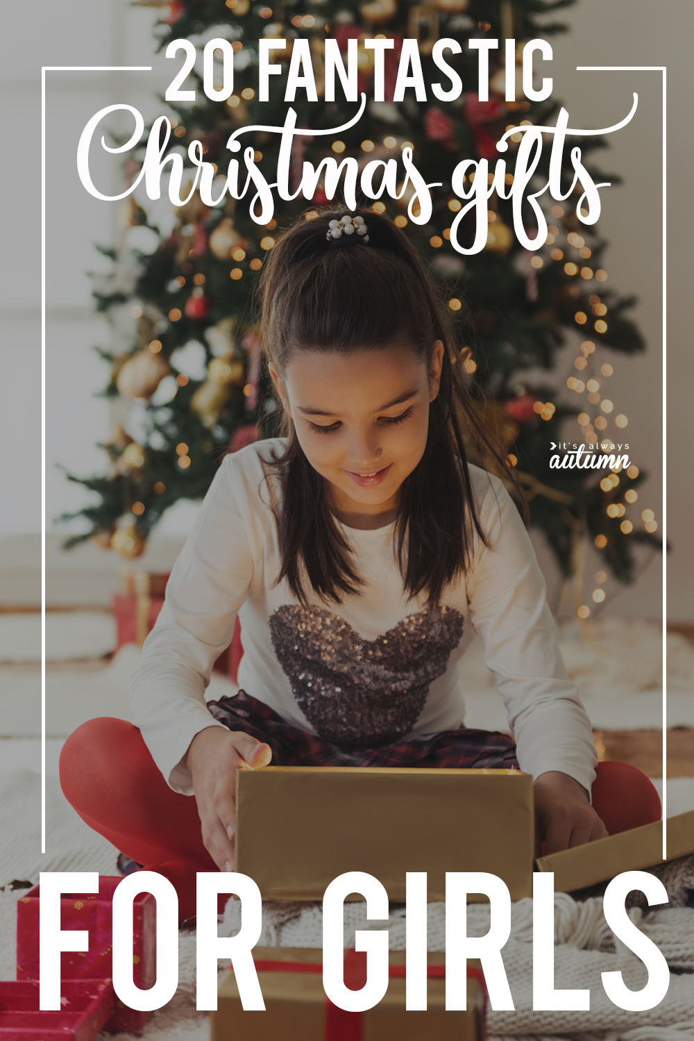 20 fantastic christmas gifts for girls these are great ideas