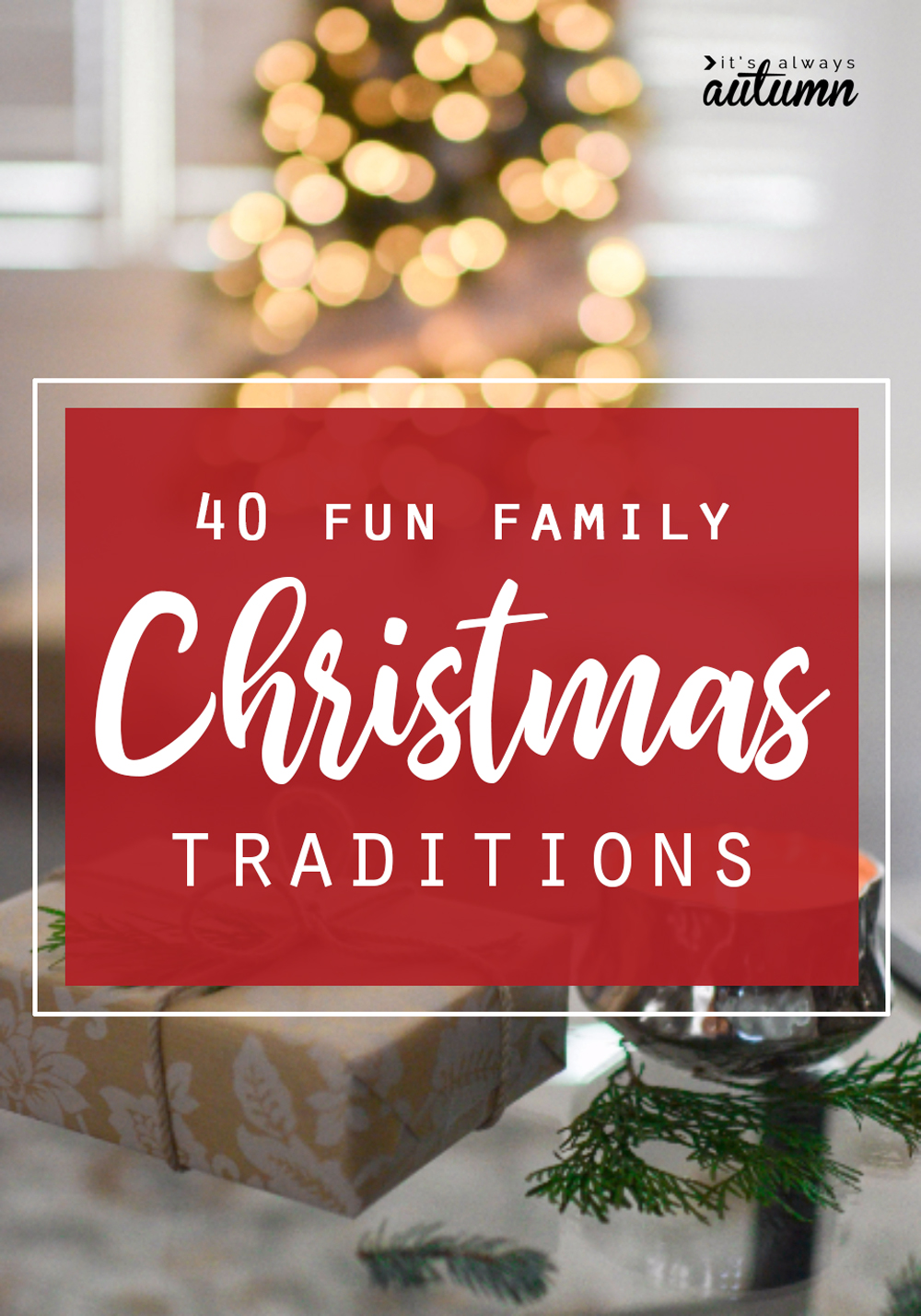 Christmas Traditions.40 Fun Inexpensive Christmas Traditions To Start With Your