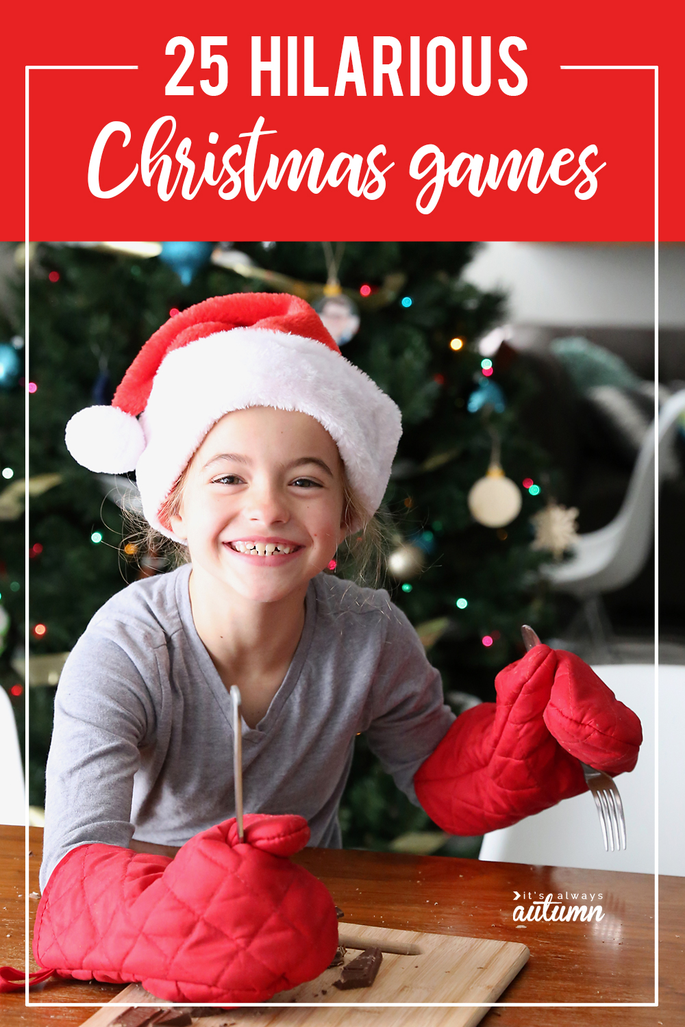 Pinterest Pin 25 family Christmas games that will have everyone laughing!