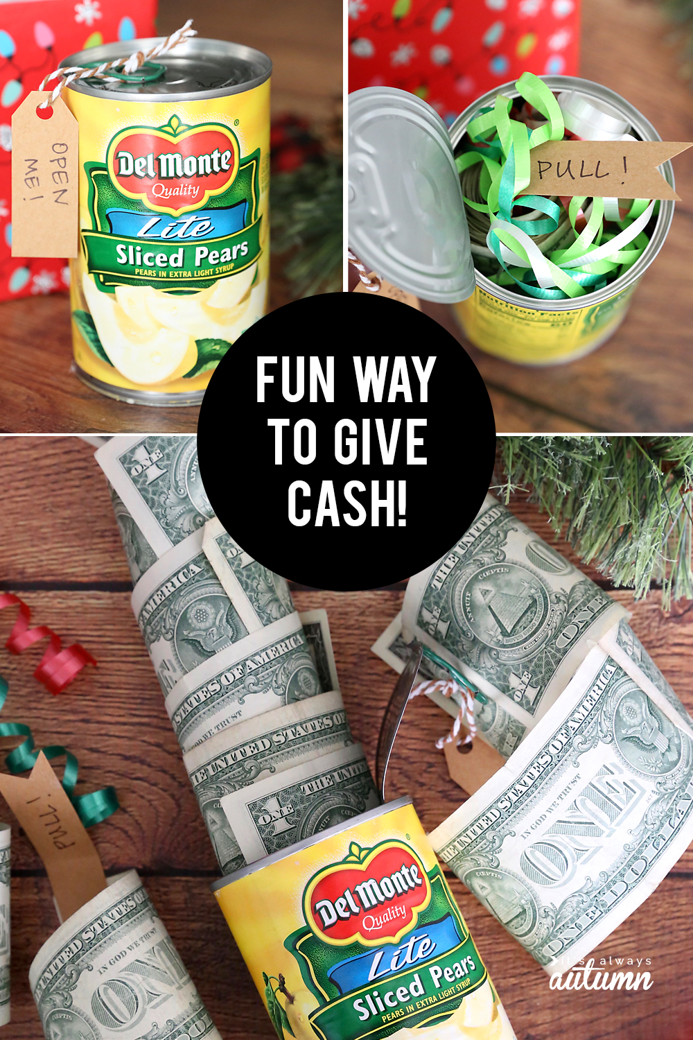 Creative Ways To Give Money For Christmas Present.Funny Christmas Money Gift Idea Cash In A Can It S Always