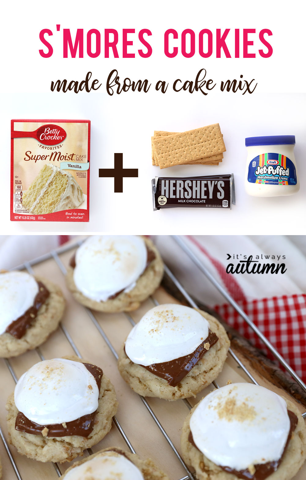 These s'mores cookies are amazing! And they're super fast to make because they start with a cake mix.
