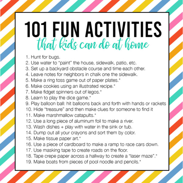 101 fun activities that kids can do at home list on a colorful striped background