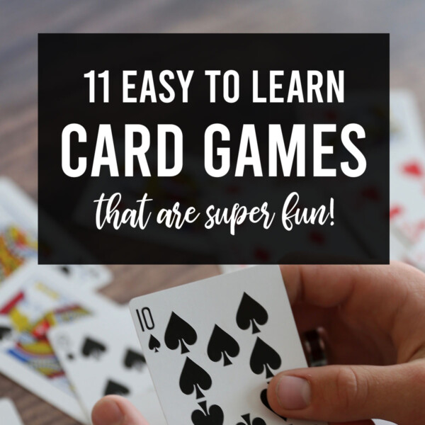 These easy card games are tons of fun!