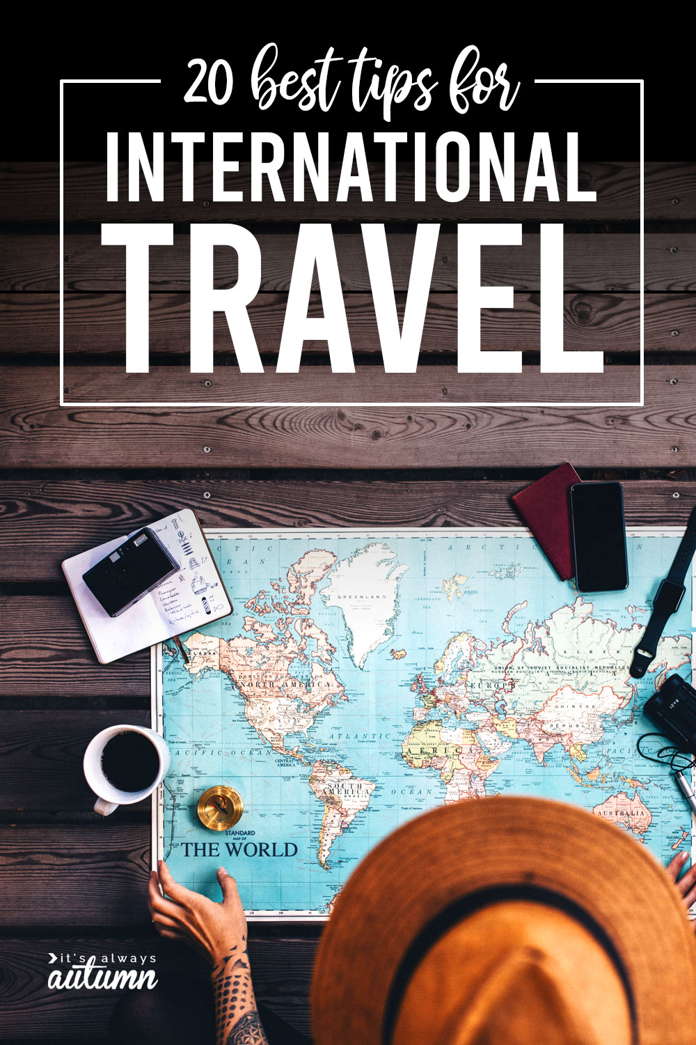 20 must-know tips for international travel - It's Always Autumn