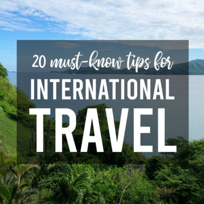 20 must-know tips for international travel