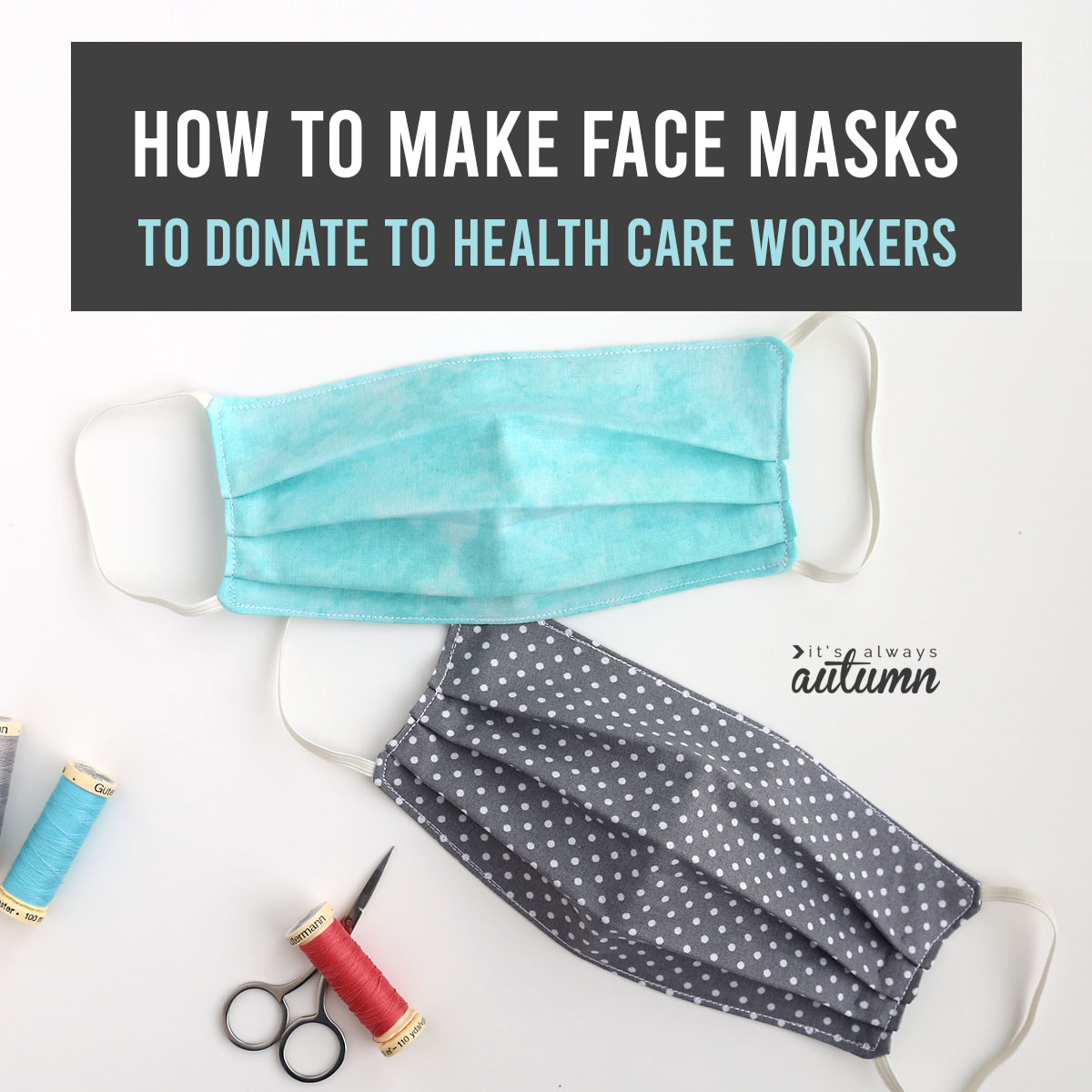 How to make a Face Mask to help Health Care Providers - It ...