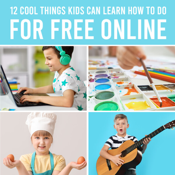 Collage photos of kids; text that says 12 cool things kids can learn how to do for free online