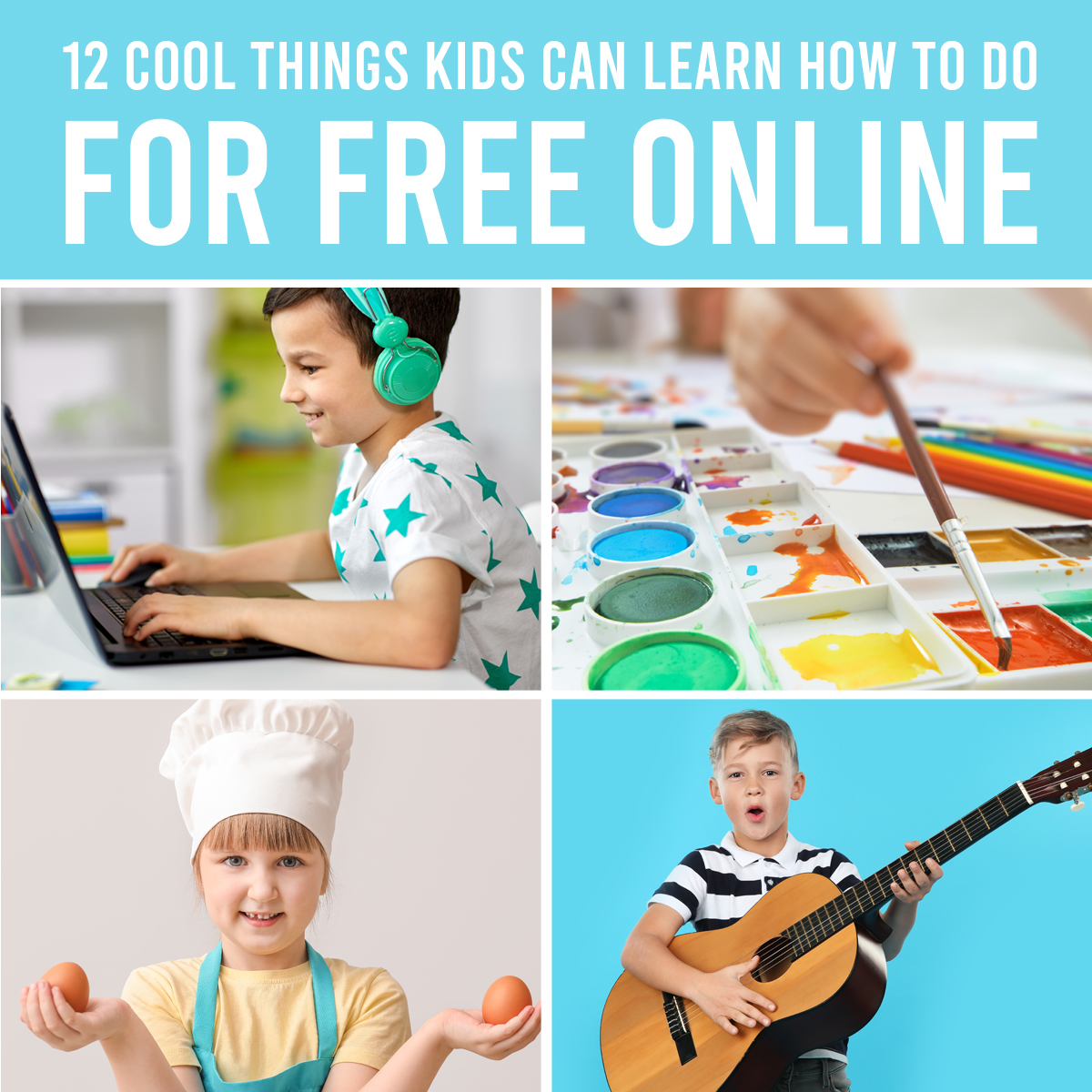 12 Cool Things kids can learn online for FREE {guitar, cooking, coding, and more!}