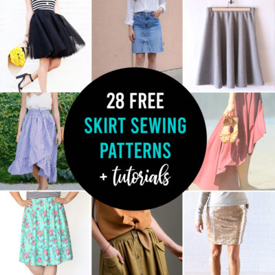 How to Make a Skirt {28 FREE Skirt Patterns}